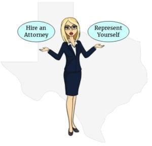 Texas attorney or self representation