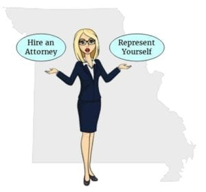 Missouri hire attorney represent yourself