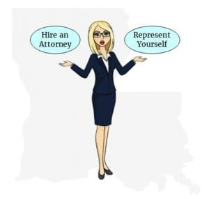 Louisiana attorney or self represent