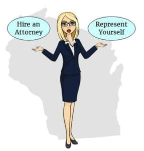 Wisconsin attorney or self represent