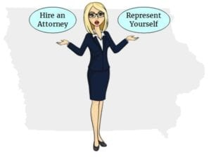 Iowa hire attorney self represent
