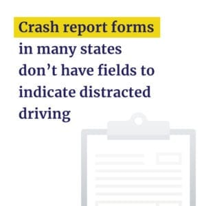 Some crash report forms don't have field for distracted driving