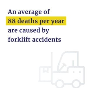 Forklift accidents cause 88 deaths per year